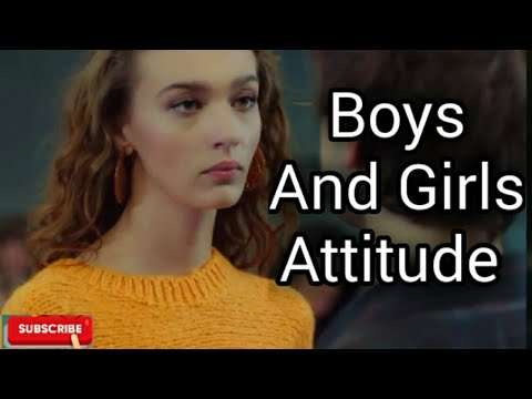 Boys vs girls attitude status   whatsapp status